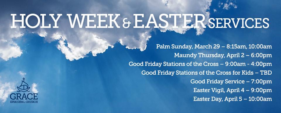 Grace-episcopal-church-easter-service-schedule